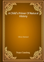 A Child's Primer Of Natural History